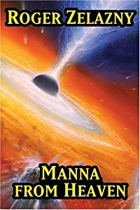 Manna From Heaven by Roger Zelazny