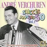 echange, troc André Verchuren - Succès Années 50 /Vol.1