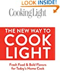 Cooking Light The New Way to Cook Lig...
