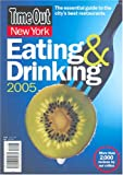 img - for Time Out New York Eating & Drinking 2005 (