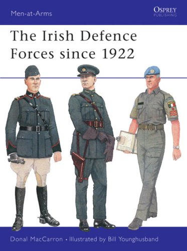 The Irish Defence Forces since 1922 (Men-at-Arms)