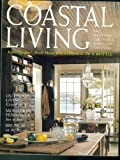 img - for Coastal Living Magazine. Volume 3 Issue 2. March April 1999 (Kevin costner's Beach House from Message in a Bottle; Outdoor Living; Monterey Peninsula Inn to Inn; Brunch on the Bayou., 3) book / textbook / text book
