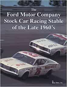 the ford motor company stock car racing stable of the late. Black Bedroom Furniture Sets. Home Design Ideas