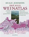 Der neue Weinatlas (Wein - Atlanten)