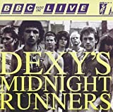 Dexy's Midnight Runners BBC Radio 1 Live