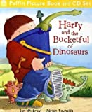 Ian Whybrow Harry and the Bucketful of Dinosaurs (Book & CD)