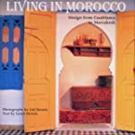 Living in Morocco: Design from Casabl...