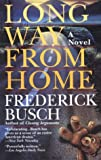 Long Way from Home (0449909220) by Busch, Frederick
