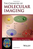 img - for The Chemistry of Molecular Imaging book / textbook / text book