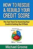 51MKTiV4xEL. SL160  How To Rescue & Rebuild Your Credit Score   The Fast Track To Improving Your Credit & Getting Out Of Debt (How To Fix Credit)