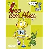 Leo con Álex 6. Escribo (Leo con Álex. Cuadernos de escritura en pauta)