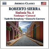 Sierra: Fandangos; Sinfonia No. 4; Carnaval