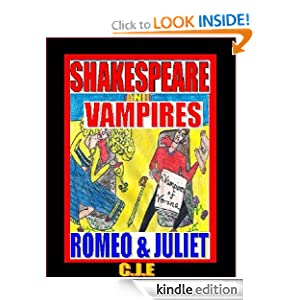 Free-Shakespeare and Vampires: Romeo & Juliet (Shakespeare & Vampires Sex Annals)