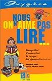 echange, troc Marie-Aude Murail, Sophie Ledesma - Nous, on n'aime pas lire ...