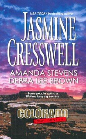 Colorado Confidential, Jasmine Cresswell, Amanda Stevens, Debra Lee Brown