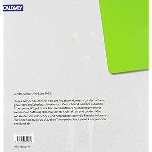 Landschaftsarchitekten 2013: Profile - Projekte - Produkte