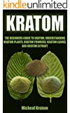 Kratom Strains Guide Batesville