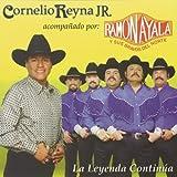 echange, troc Cornelio Reyna Jr - Leyenda Continua