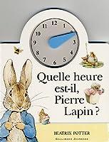 Quelle heure est-il, Pierre Lapin?