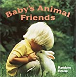 Baby's Animal Friends (A Chunky Book(R))