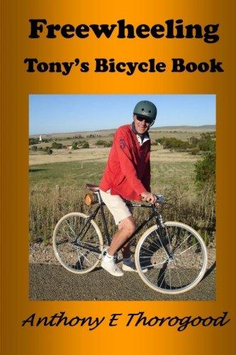 Freewheeling: Tony's Bicycle Book PDF