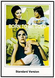 Born To Be Sold 1981
