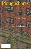 Ploughshares Fall 1998: Fiction Issue (0933277237) by Moore, Lorrie