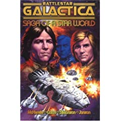 Battlestar Galactica: Saga of a Star World by Roger McKenzie,&#32;Ernie Colon and Walt Simonson