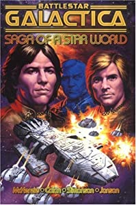 Battlestar Galactica: Saga of a Star World by Roger McKenzie, Ernie Colon and Walt Simonson
