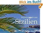 Impressionen aus Sizilien (Wandkalend...