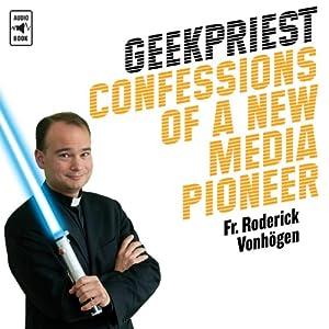 Geekpriest Audiobook