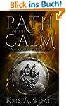 Path of The Calm (Saga of The Wolf Bo...