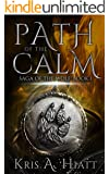 Path of The Calm (Saga of The Wolf Book 1) (English Edition)