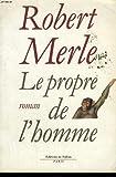 """Afficher """"Le Propre de l'homme"""""""