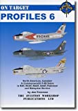 Image of North American, Canadair and Commonwealth F-86 Sabre: In RAF, RCAF, RAAF, SAAF, Pakistani and Malaysian Service (On Target Profiles)