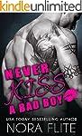 Never Kiss a Bad Boy (English Edition)