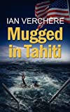 img - for Mugged in Tahiti book / textbook / text book