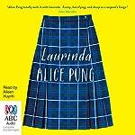 Laurinda | Alice Pung