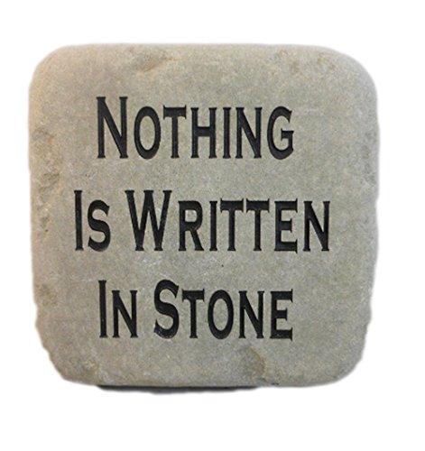Nothing Is Written In Stone, Cobblestone Rock