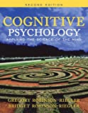 Greg L. Robinson-Riegler Cognitive Psychology: Applying the Science of the Mind