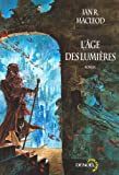 L'âge des lumières (French Edition) (2207255700) by Ian-R MacLeod