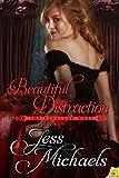 Beautiful Distraction (The Pleasure Wars Book 4)