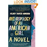 Anthropology of an American Girl: A Novel (Random House Reader's Circle)