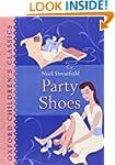 Party Shoes: Oxford Children's Classics