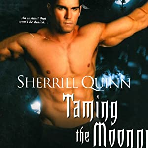 Taming the Moon | [Sherrill Quinn]