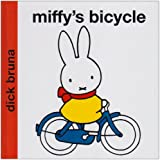 Dick Bruna Miffy's Bicycle (Miffy - Classic)