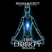 The Liberty Series | Regina Puckett