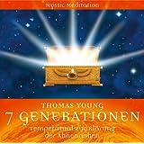 """7 GENERATIONEN - Tempelritual zur Kl�rung der Ahnenreihenvon """"Thomas Young"""""""