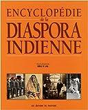 echange, troc V. Lal Brij, Peter Dennis Reeves, Rajesh Rai - L'encyclopédie de la diaspora indienne