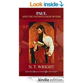 Paul and the Faithfulness of God: Christian Origins and the Question of God, Vol 4